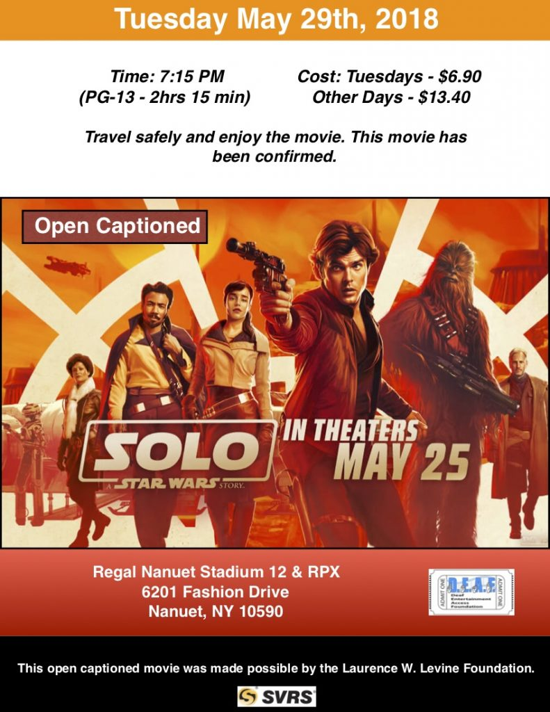 Solo: A Star Wars Story – D E A F  Open Caption Movies